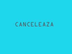 Canceleaza
